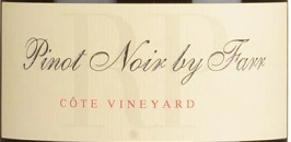 By Farr Pinot Noir by Farr Cote Vineyard 2017